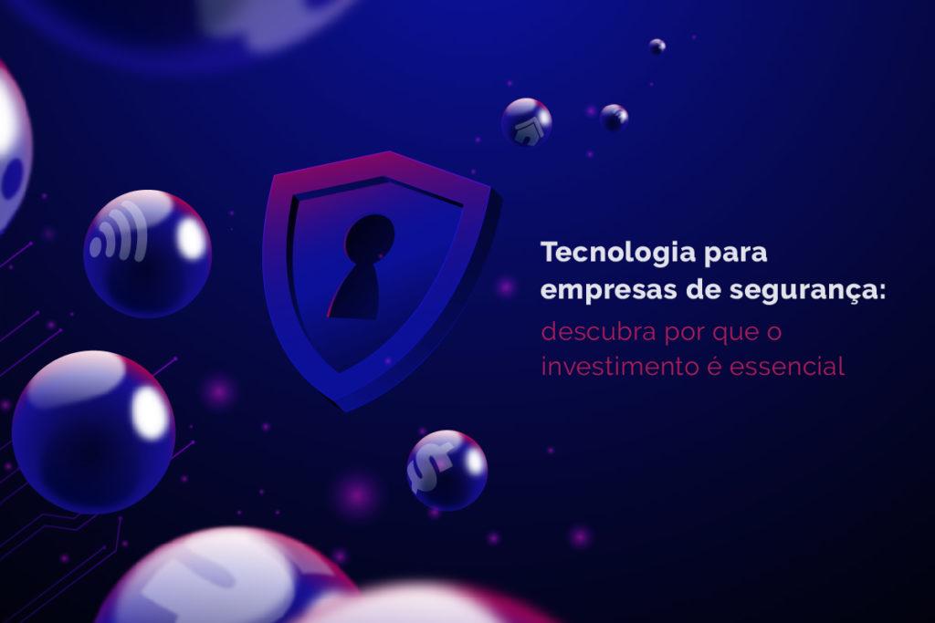 tecnologia empresas segurança