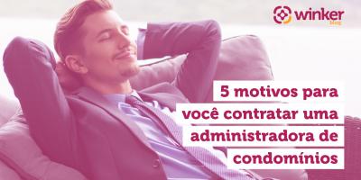 SEO_5_MOTIVOS_CONTRATAR_ADMINISTRADORA-01